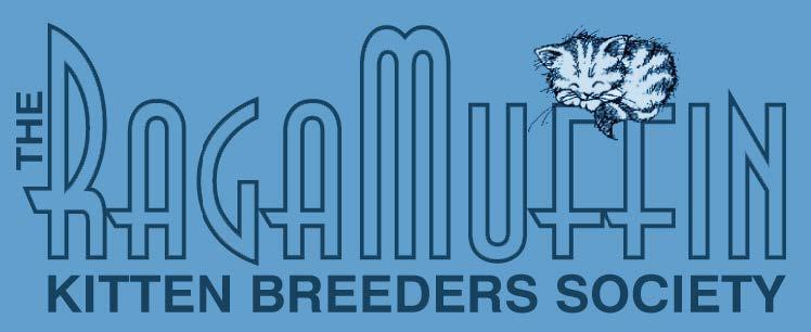 The RagaMuffin Kitten Breeders Society